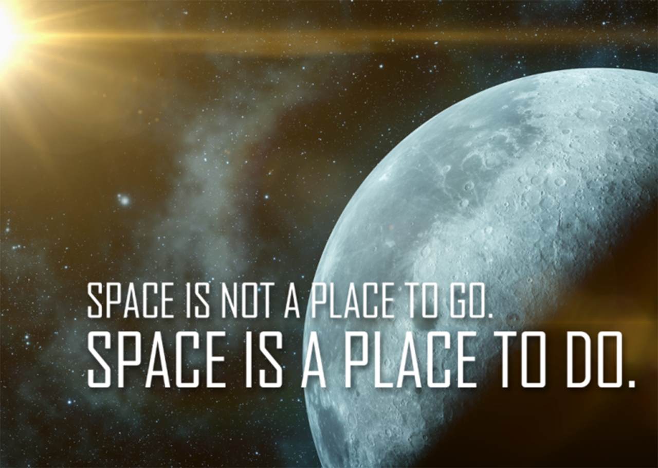 Space is a place to do